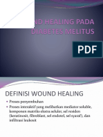 WOUND HEALING PADA DIABETES MELITUS.pptx