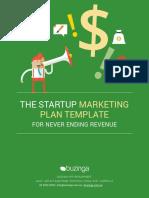 The Startup Marketing Plan Template for Never Ending Revenue