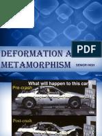 Deformation and Metamorphism