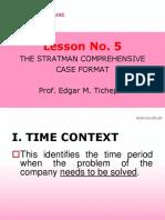 Stratman 2018 Lesson No. 5 the Stratman Case Format