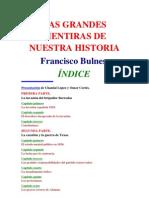 Las Grandes Mentiras de Nuestra Historia Francisco Bulnes