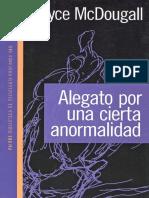 Alegato por una cierta anormalidad [Joyce McDougall].pdf