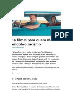 14 Filmes Para Quem Não Engole o Racismo