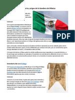 La Historia y Origen de La Bandera de México