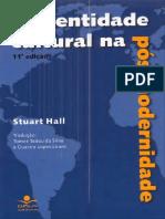 179384552 Identidade Cultural Na Pos Modernidade Stuart Hall PDF(1)