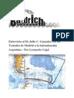 Entrevista Al Dr Julio C. Gonzalez_ de Los Tratados de Madrid a La Balcanización Argentina – Por Leonardo Cajal – La Baldrich – Espacio de Pensamiento Nacional