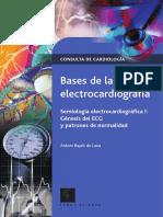Bases de la Electrocardiografia. Semiología - Bayes de Luna.pdf