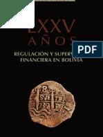 Historia de la Supervisión Financiera en Bolivia -tomo I.pdf