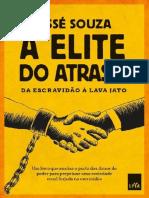 A elite do atraso_ Da escravidao a Lava Jato - Jesse Souza.pdf