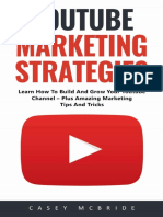 Youtube Marketing Strategies Learn How To Build And Grow Your Youtube Channel.pdf