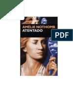 Nothomb Amelie - Atentado