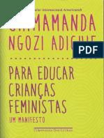 01. Chimamanda Adichie - Para educar crianças feministas