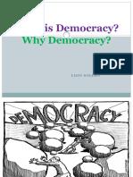whatdemocracyandwhydemocracy-120918212306-phpapp01.pptx