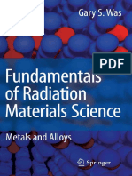 Fundamentals of Radiation Materials Science - Metals and Alloys - Gary S. Was (Springer, 2007).pdf
