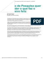 Centro de Pesquisa Quer Entender o Que Faz o Brasileiro Feliz