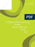 Collaborative Working to Support Effective ICT