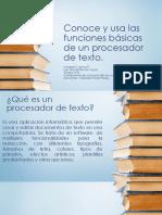 Conoce y Usa Las Funciones Básicas de Un Procesador de Texto