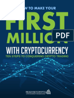 How to Make Your First Million with Cryptocurrency - Ten Steps To Conquering Crypto Trading - ReadySetCrypto.pdf
