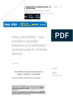 """Fiske, John (1987) - """"Los Estudios Culturales Británicos y La Televisión"""" - Comunicación II - Cátedra Martini"""