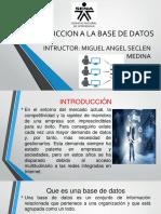 Presentacion Introduccion a La Base de Datos