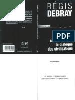 DEBRAY, Régis - Un mythe contemporain. Le dialogue de civilisations