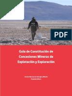 Guia de Constitucion de Concesiones Mineras en Chile. Exploracion y Explotacion