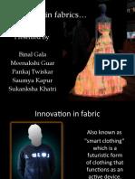 Innovation in Fabrics