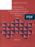 (Biblical Interpretation Series 52) Christoph Onno Schroeder - History, Justice, and the Agency of God_ A Hermeneutical and Exegetical Investigation on Isaiah and Psalms (Biblical Interpretation Serie.pdf