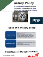 Monetary Policy (1)