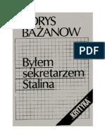 Borys Bażanow - Byłem sekretarzem Stalina – 1985 (zorg)