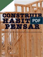 08   Construir, Habitar, Pensar   Perspectiva del arte y arquitectura contemporáneas   -   Spain   IVAM   Ecoboulevard, Vivienda de acero y madera Ranón   pg. 106-107