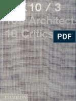 09 | 10X10/3 100 Architects 10 Critics | - | 3 | UK | PHAIDON | Ecoboulevard, Maribor, Vivienda de acero y madera Ranón | pg. 108-112