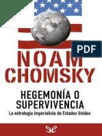 Noam Chomsky - Hegemonía o Supervivencia