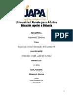 UNIDAD 3UAPA FRANCISCO JAVIER GONZALEZ  PSICOLOGIA GENERAL TAREA.docx