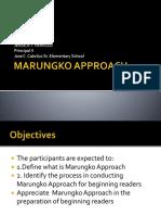 Marungko Approach