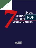 Lines estrategicas del Presidente Nicolas Maduro