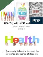 Health, Wellness and Illness