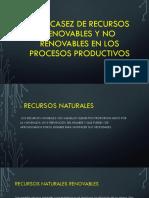 La escasez de recursos renovables y no renovables.pptx