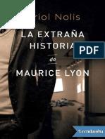 La extrana historia de Maurice Lyon - Oriol Nolis.pdf