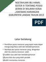 PENGETAHUAN IBU HAMIL TRIMESTER III TENTANG POSISI MENERAN.pptx