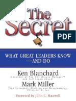 Ken Blanchard, Mark Miller, John C Maxwell - The Secret_ What Great Leaders Know and Do-Berrett-Koehler Publishers (2004).pdf