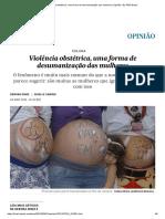 Violência Obstétrica, Uma Forma de Desumanização Das Mulheres _ Opinião _ EL PAÍS Brasil