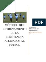 Métodos de Entrenamiento de La Resistencia Aplicados Al Fútbol