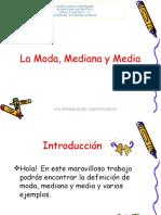 6º+AÑO+BÁSICO+-+MATEMÁTICA-+LA+MODAMEDIANA+Y+MEDIA.pptx