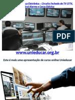slidecursosegurancaeletronicacircuitofechadodetvcftvcentraldealarmeecercaeletrica-140516122057-phpapp01