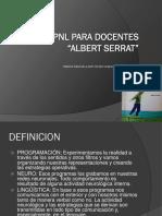PNL PARA DOCENTES ALBERT SERRAT. Material elaborado a partir del libro original del autor Albert Serrat.pdf