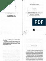CASTRO, Iná. O Mito da necessidade – discurso e prática do regionalismo nordestino. 1992