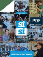 Los Jóvenes Sí-Sí. Experiencias y Aprendizajes de Organizaciones de La Sociedad Civil Para La Transición de Los Jóvenes Ent