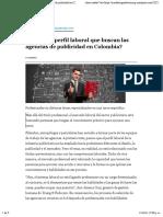 ¿Cuál es el perfil laboral que buscan las agencias de publicidad en Colombia?
