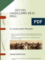 Apogeo Del Caudillismo en El Perú